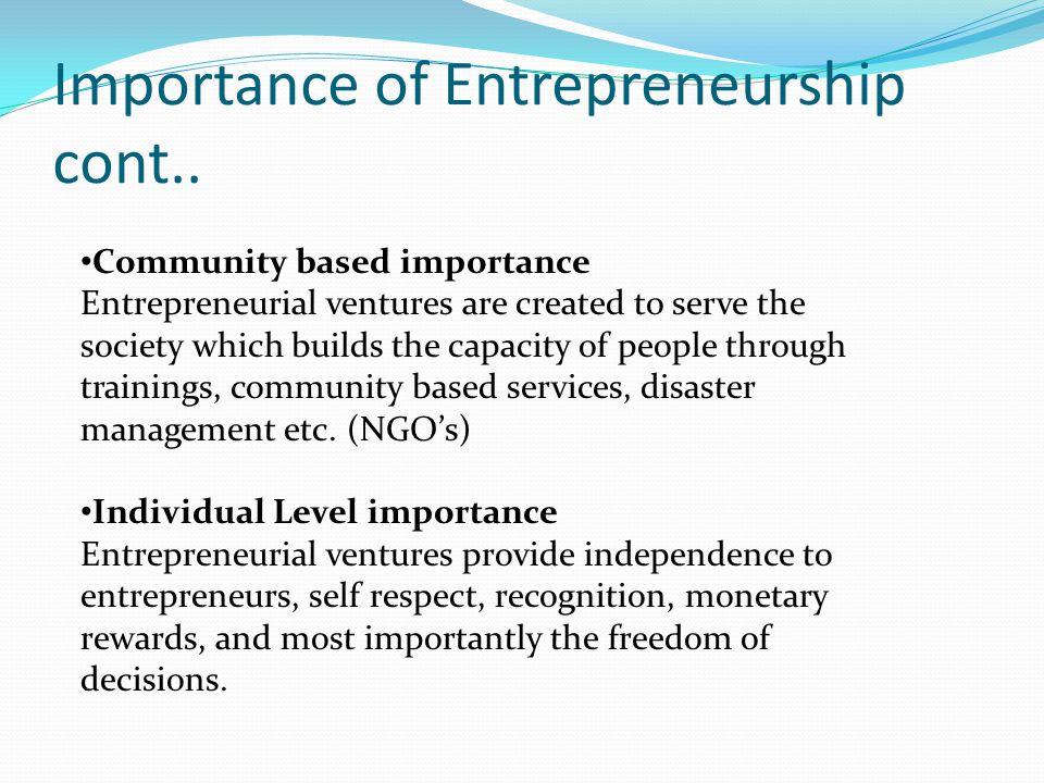 Importance of Entrepreneurship cont..