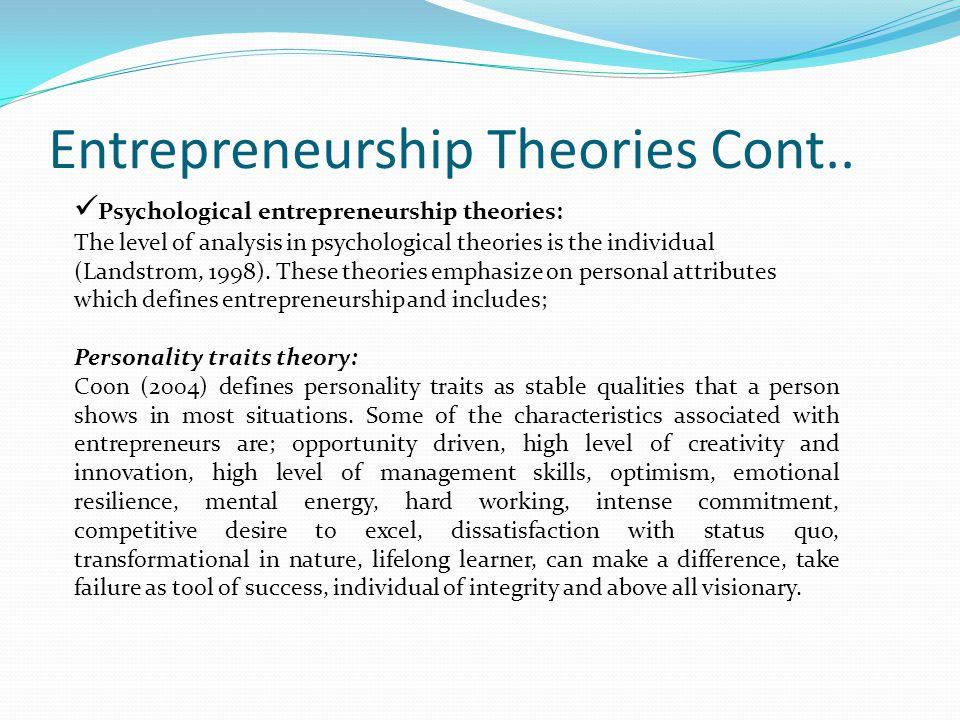 Entrepreneurship Theories Cont..