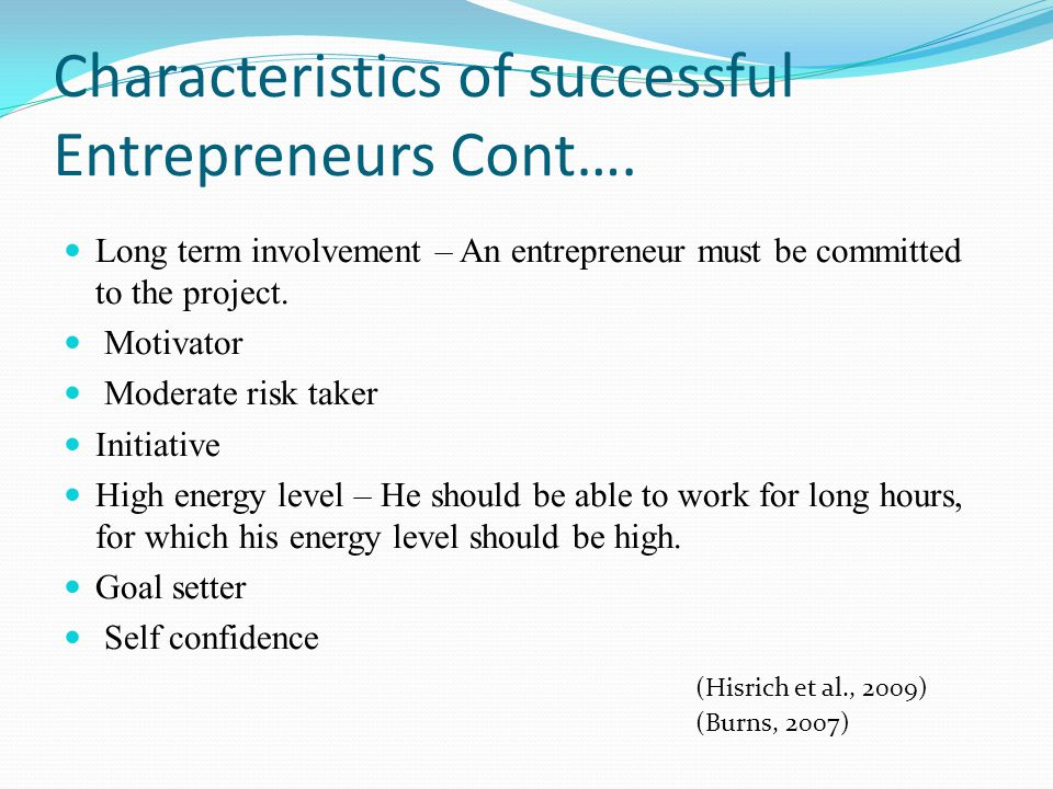 Characteristics of successful Entrepreneurs Cont….