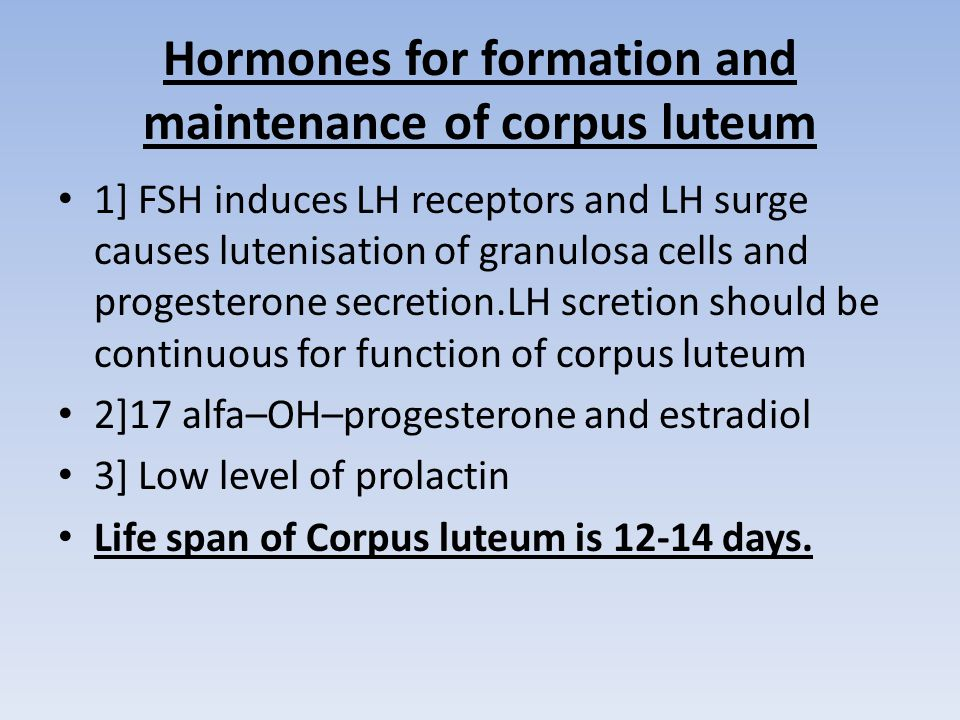 Hormones for formation and maintenance of corpus luteum