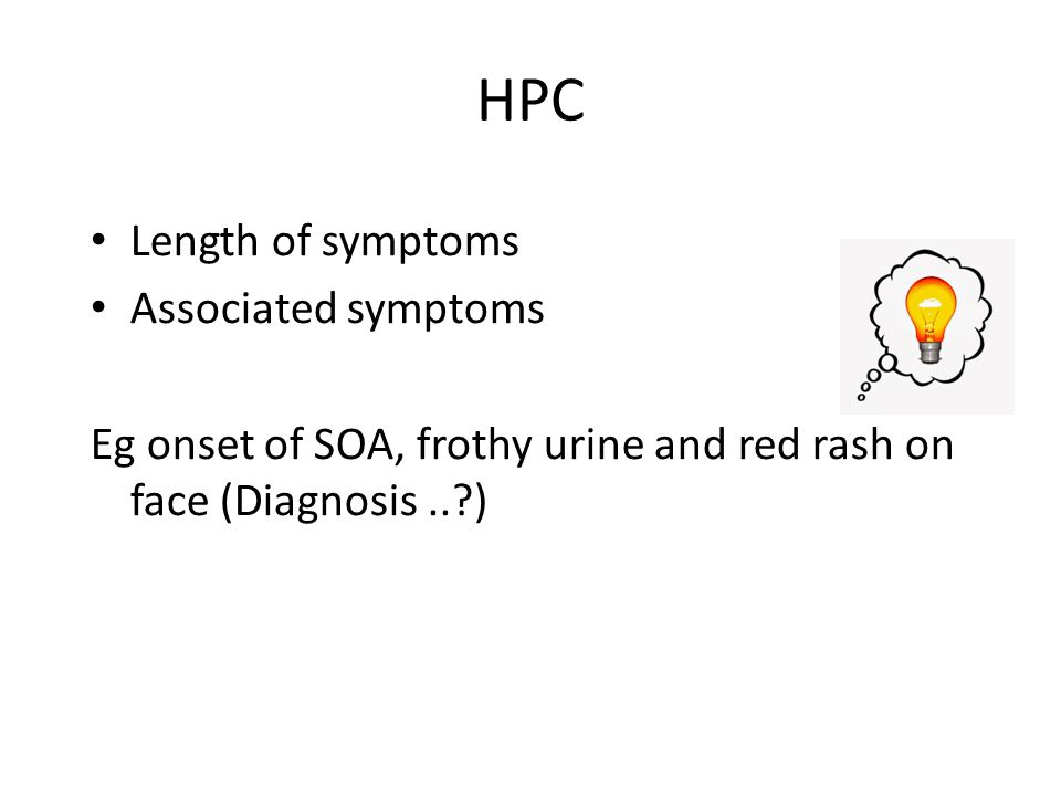 HPC Length of symptoms Associated symptoms