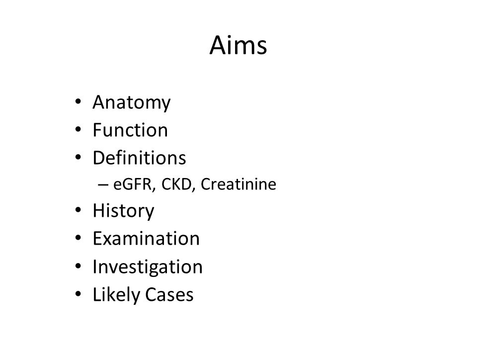 Aims Anatomy Function Definitions History Examination Investigation