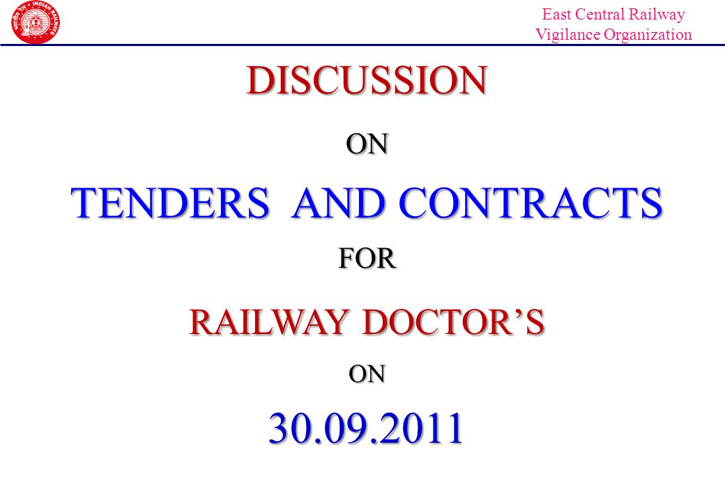 DISCUSSION ON TENDERS AND CONTRACTS FOR RAILWAY DOCTOR'S 30.09.2011