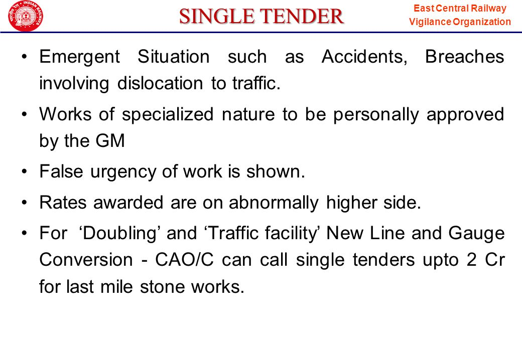 SINGLE TENDER Emergent Situation such as Accidents, Breaches involving dislocation to traffic.