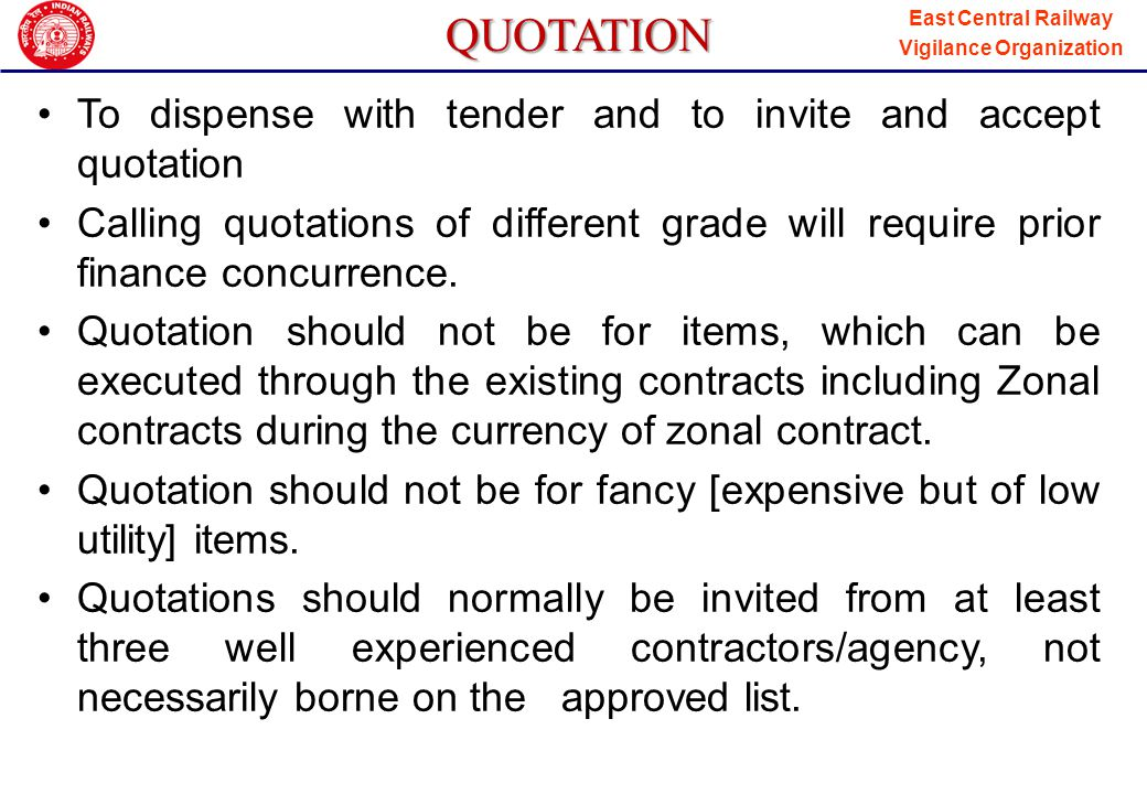 QUOTATION To dispense with tender and to invite and accept quotation