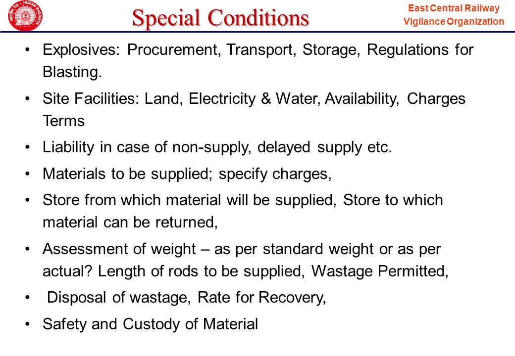 Special Conditions Explosives: Procurement, Transport, Storage, Regulations for Blasting.