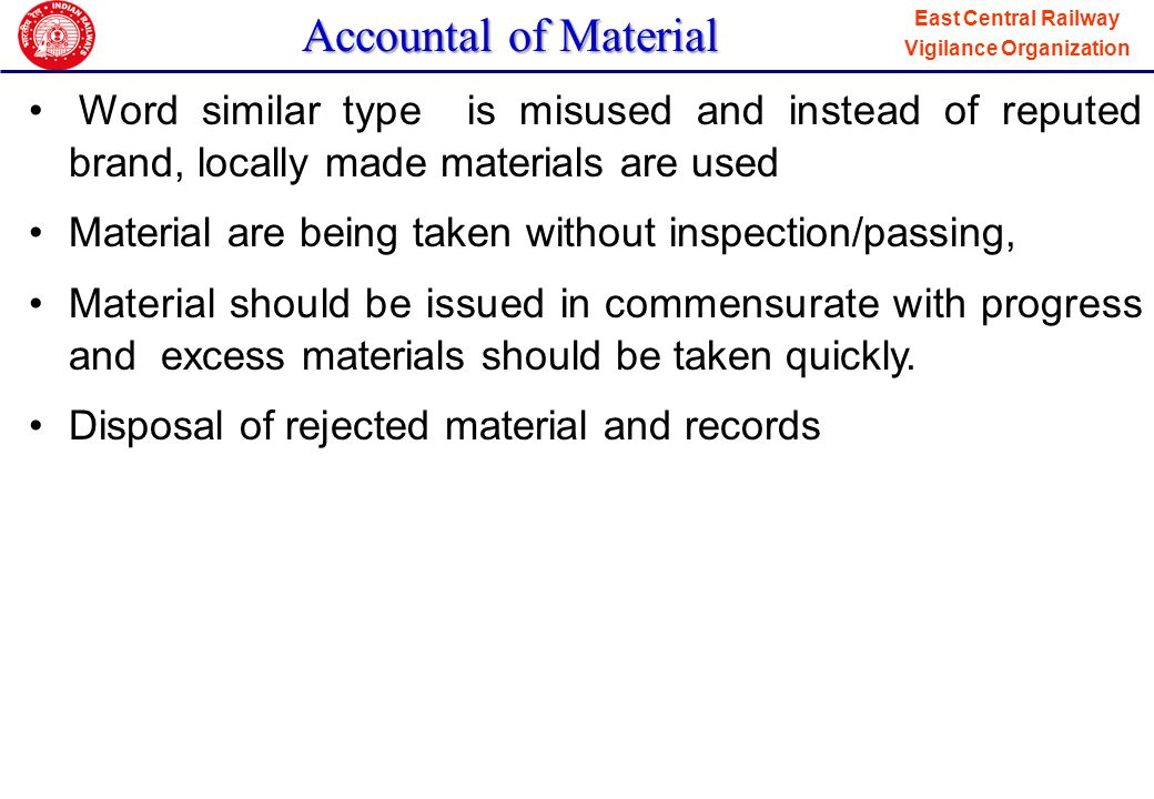 Accountal of Material Word similar type is misused and instead of reputed brand, locally made materials are used.