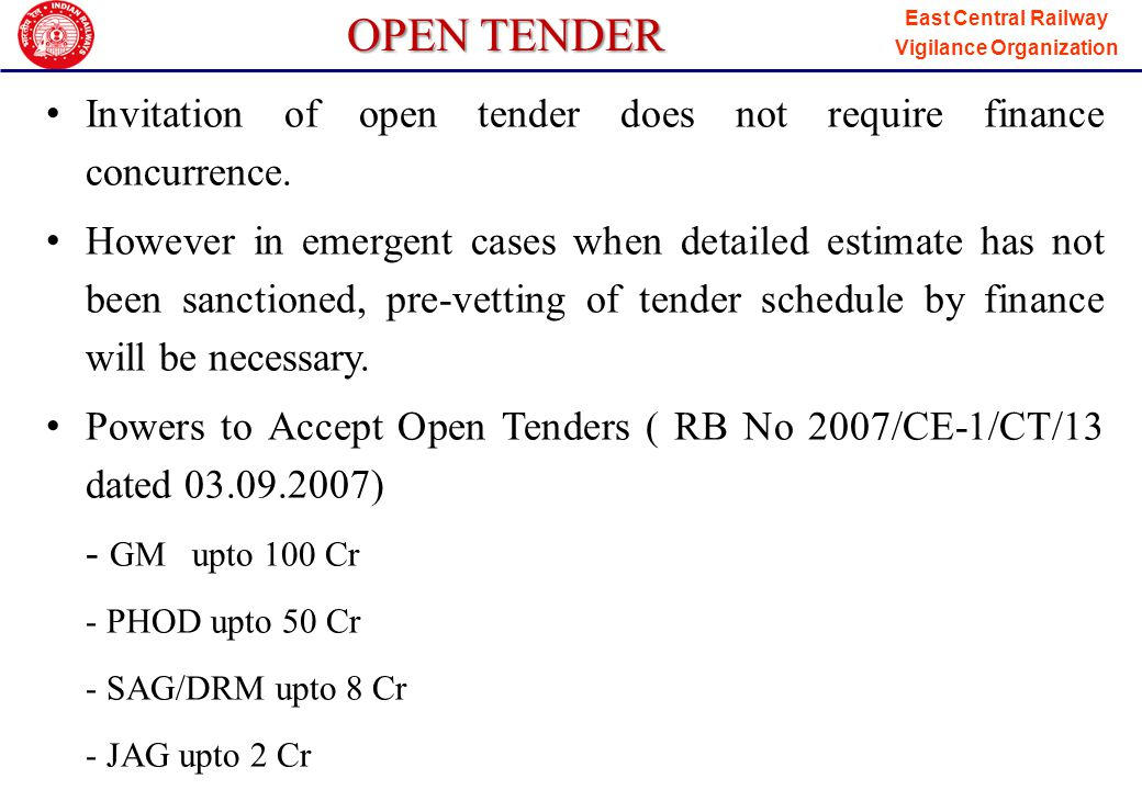 OPEN TENDER Invitation of open tender does not require finance concurrence.