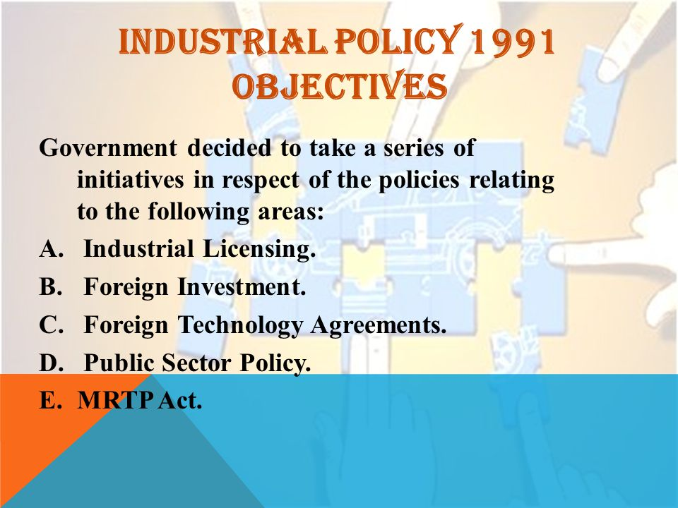 INDUSTRIAL POLICY 1991 OBJECTIVES