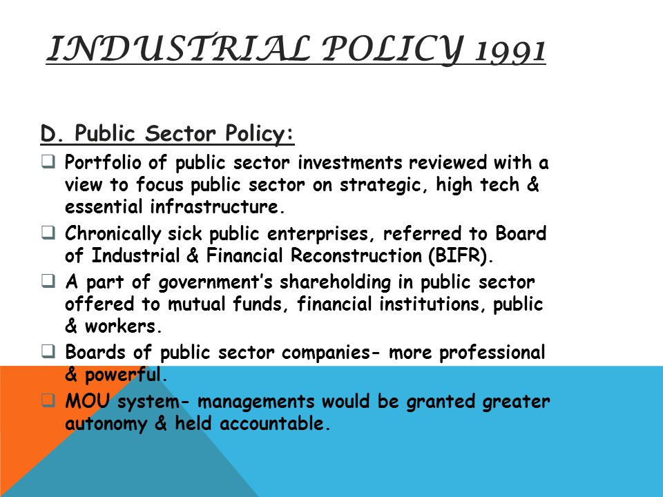 INDUSTRIAL POLICY 1991 D. Public Sector Policy: