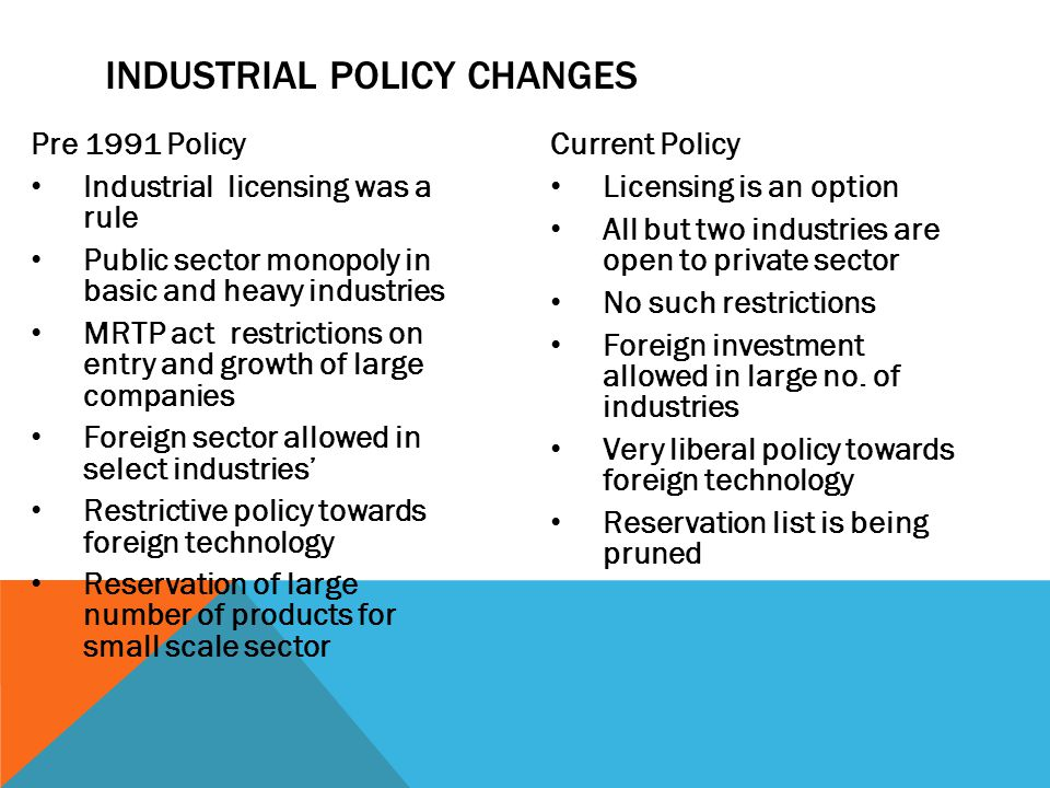Industrial Policy changes