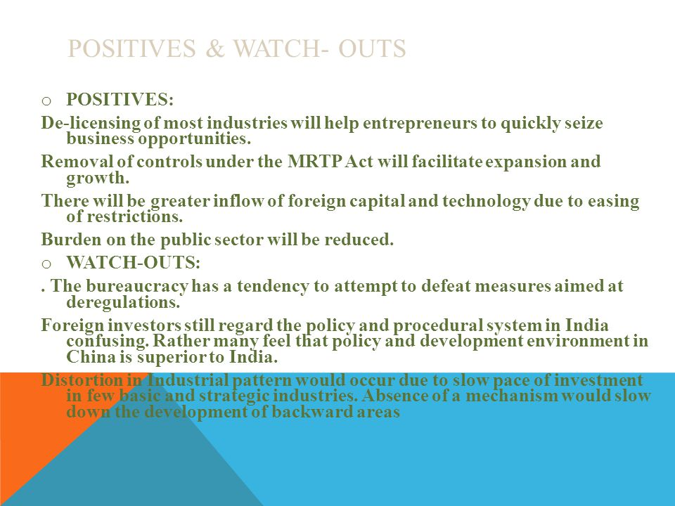 Positives & Watch- Outs