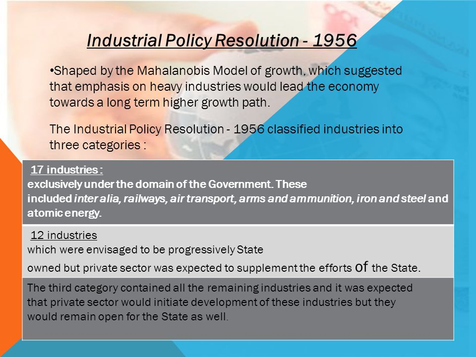 Industrial Policy Resolution - 1956