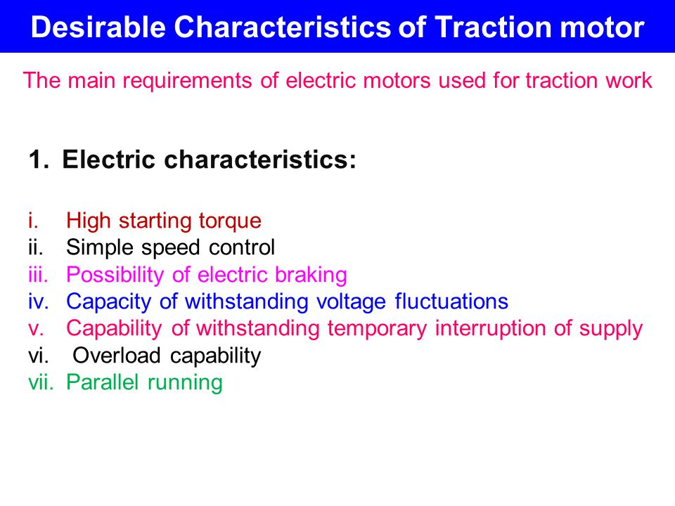 Desirable Characteristics of Traction motor