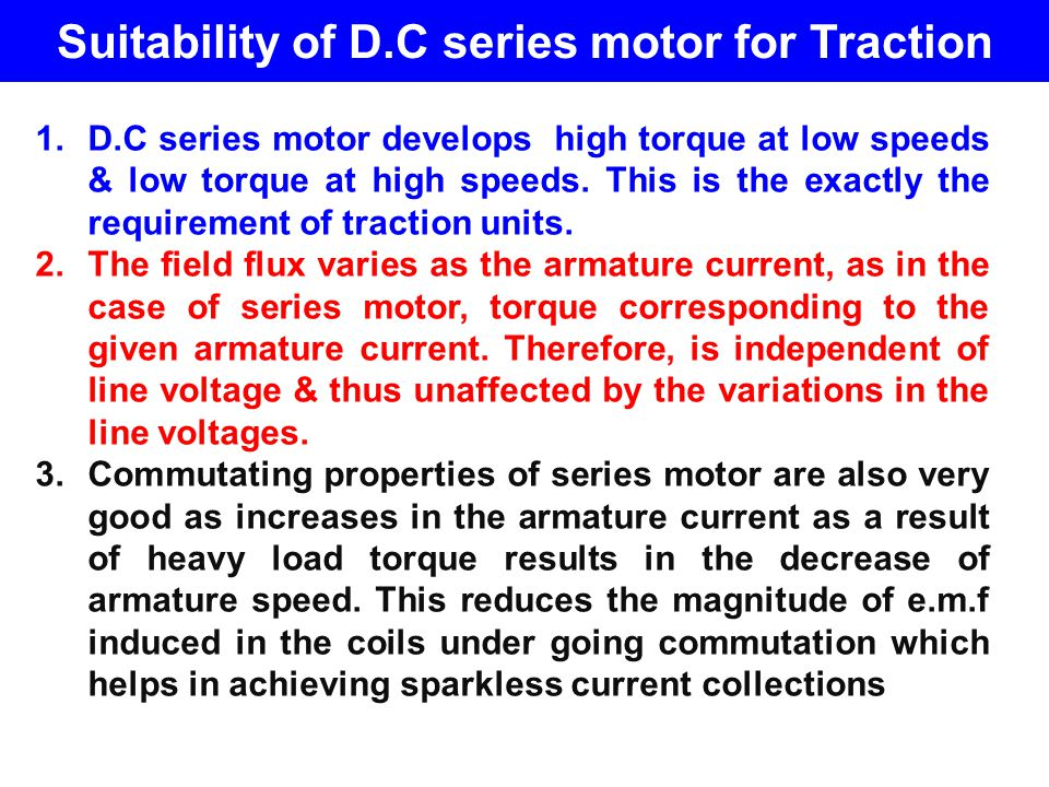 Suitability of D.C series motor for Traction