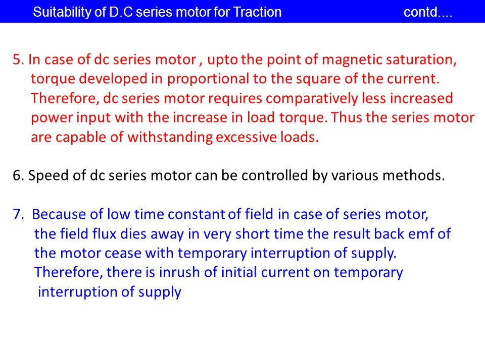 Suitability of D.C series motor for Traction contd....