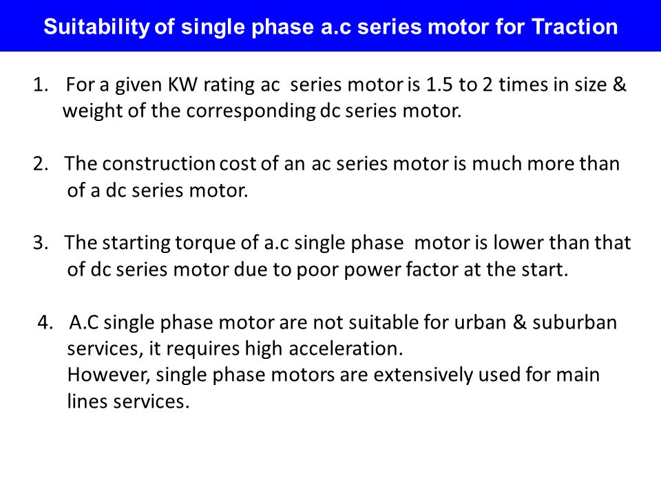 Suitability of single phase a.c series motor for Traction