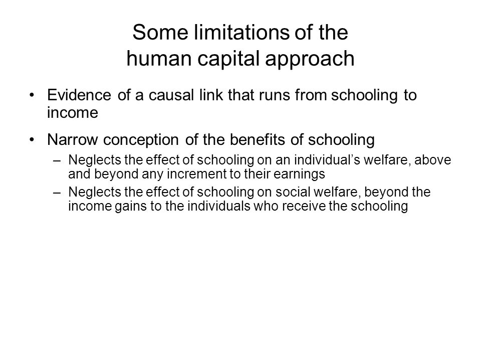 Some limitations of the human capital approach
