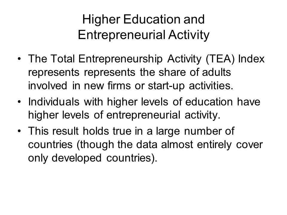 Higher Education and Entrepreneurial Activity