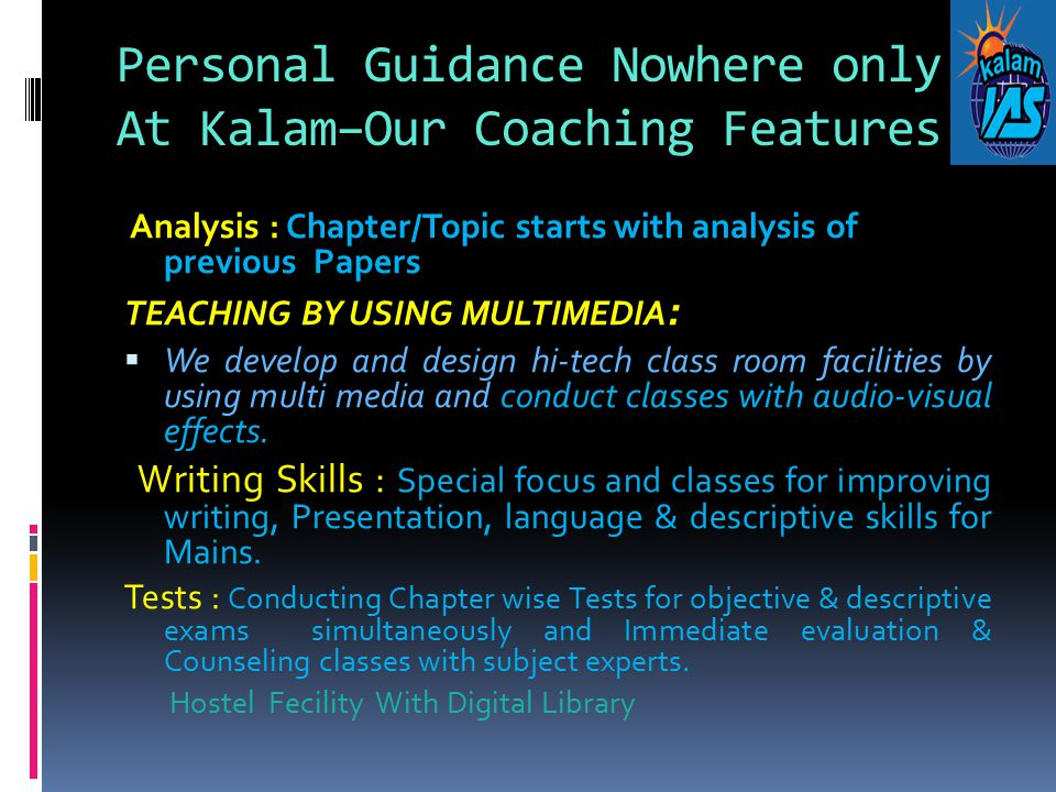Personal Guidance Nowhere only At Kalam–Our Coaching Features