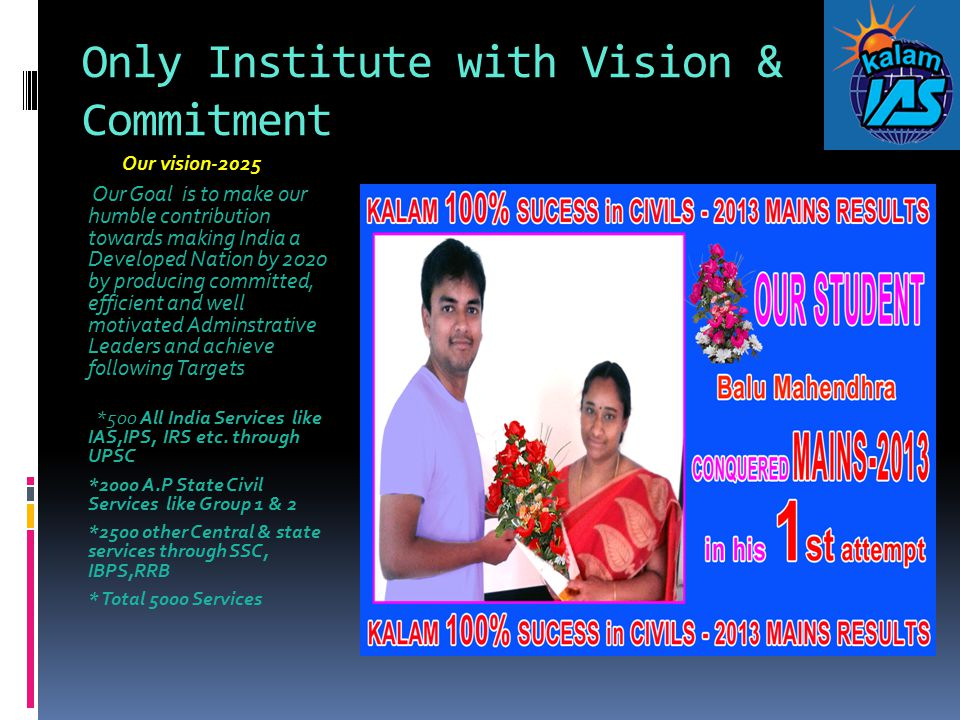 Only Institute with Vision & Commitment