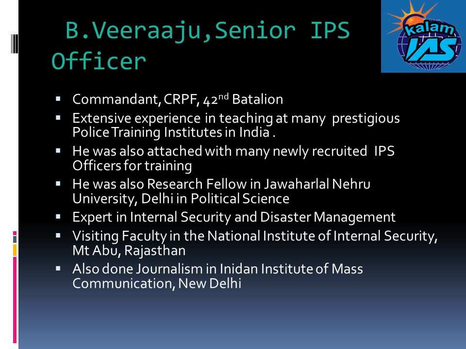 B.Veeraaju,Senior IPS Officer