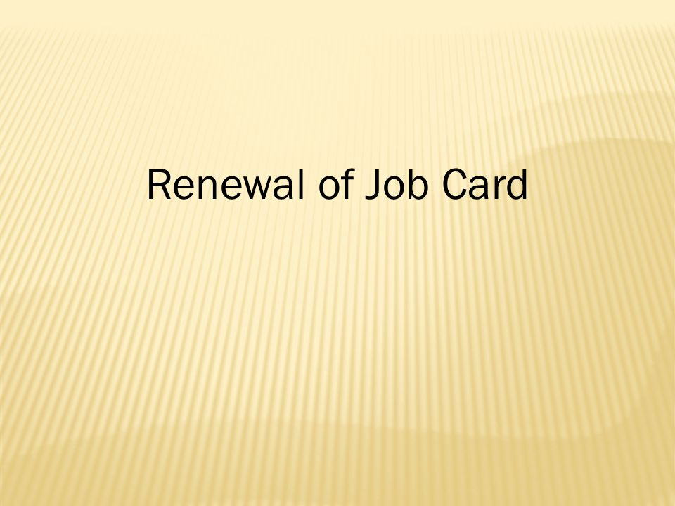 Renewal of Job Card