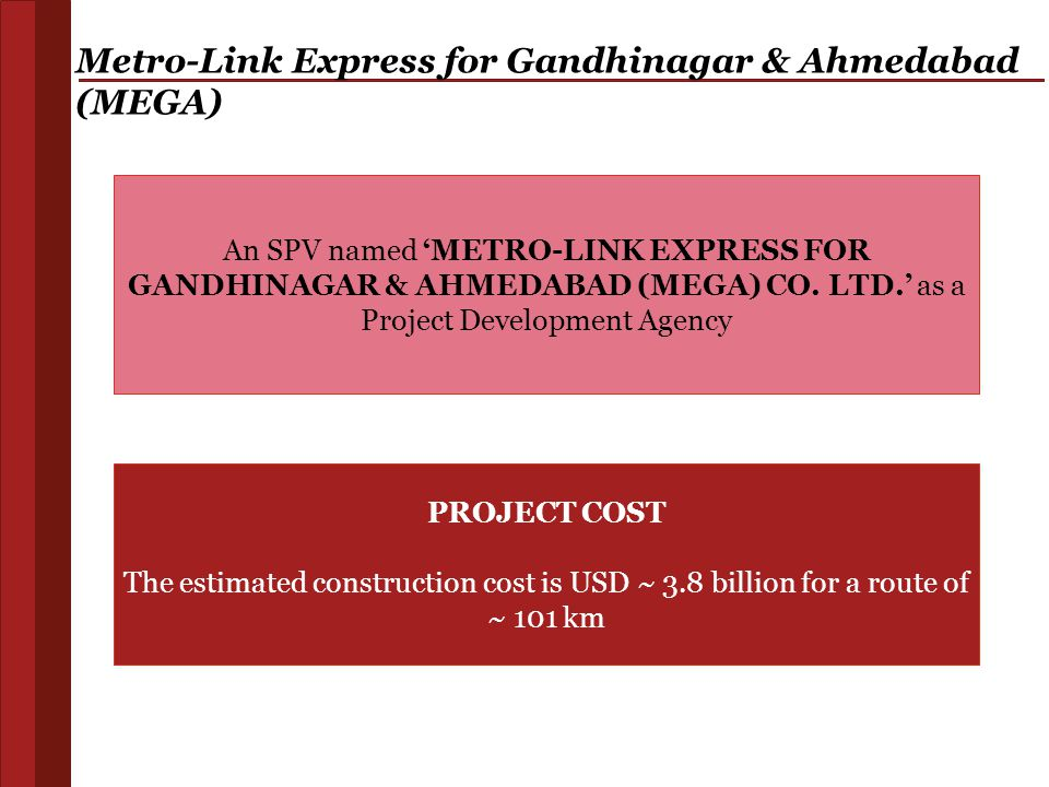 Metro-Link Express for Gandhinagar & Ahmedabad (MEGA)