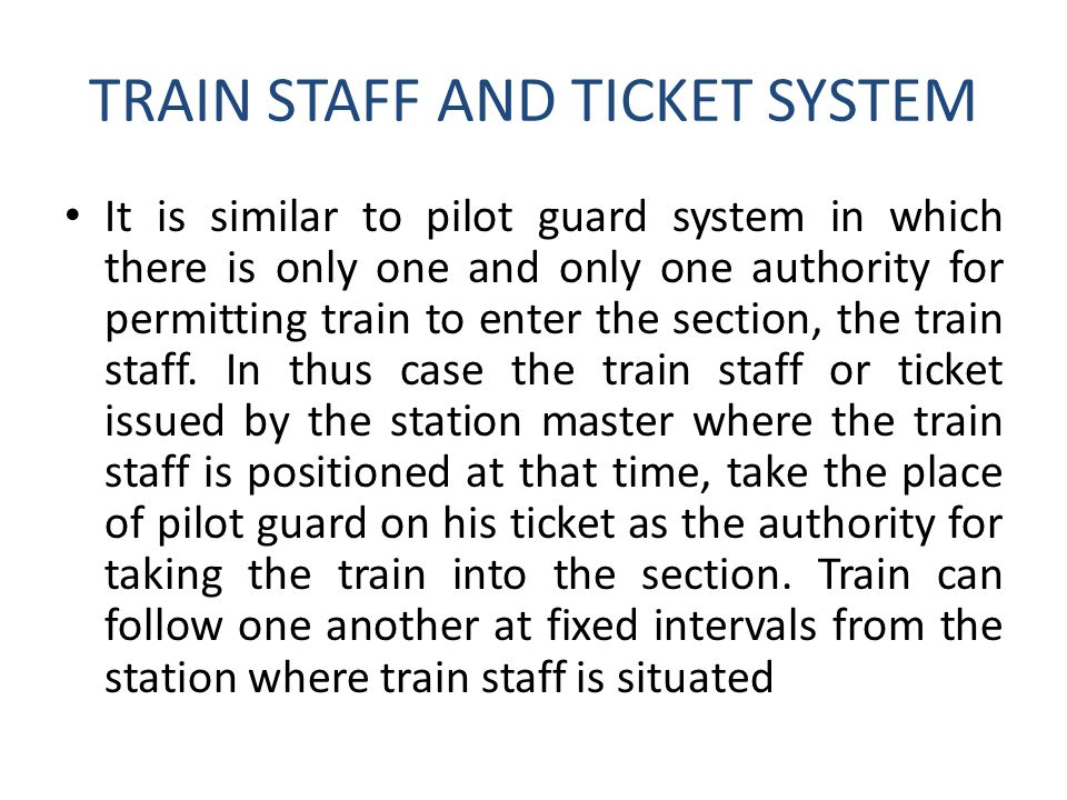 TRAIN STAFF AND TICKET SYSTEM