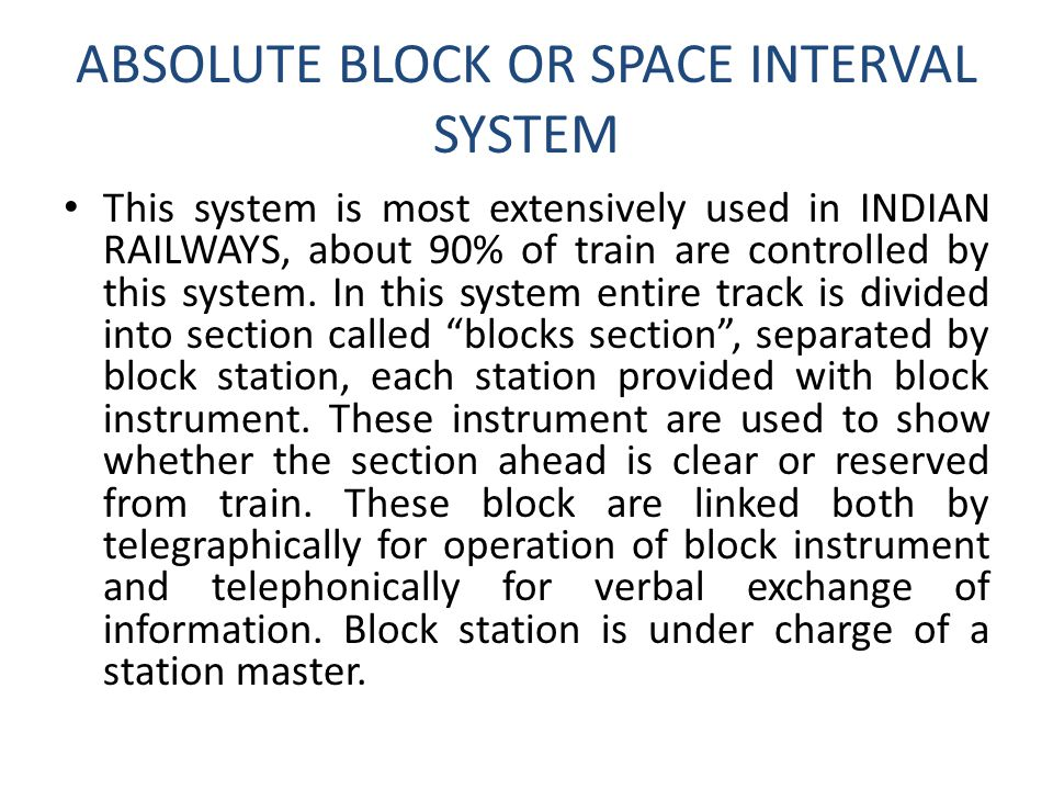 ABSOLUTE BLOCK OR SPACE INTERVAL SYSTEM