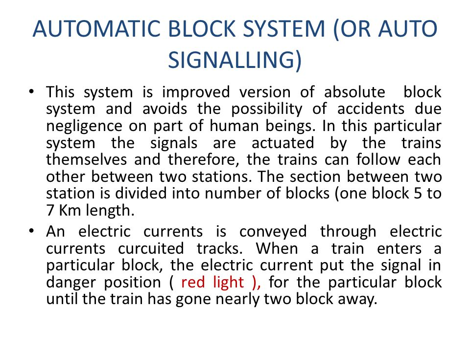 AUTOMATIC BLOCK SYSTEM (OR AUTO SIGNALLING)