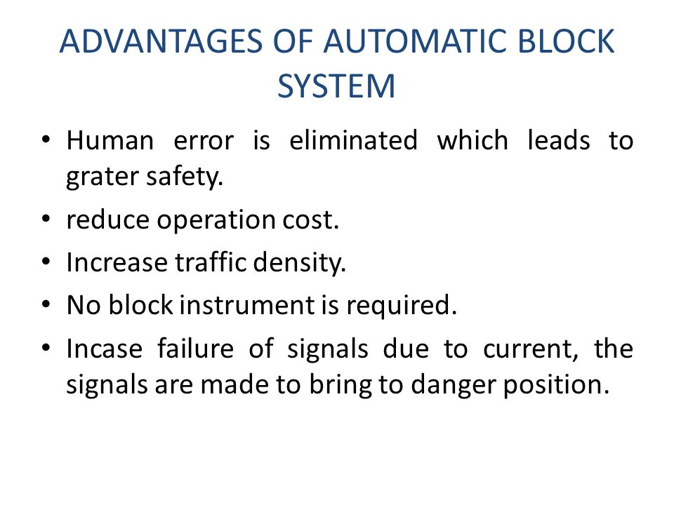 ADVANTAGES OF AUTOMATIC BLOCK SYSTEM