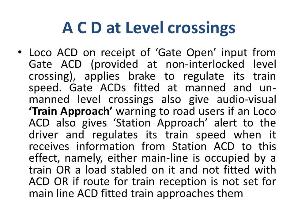 A C D at Level crossings