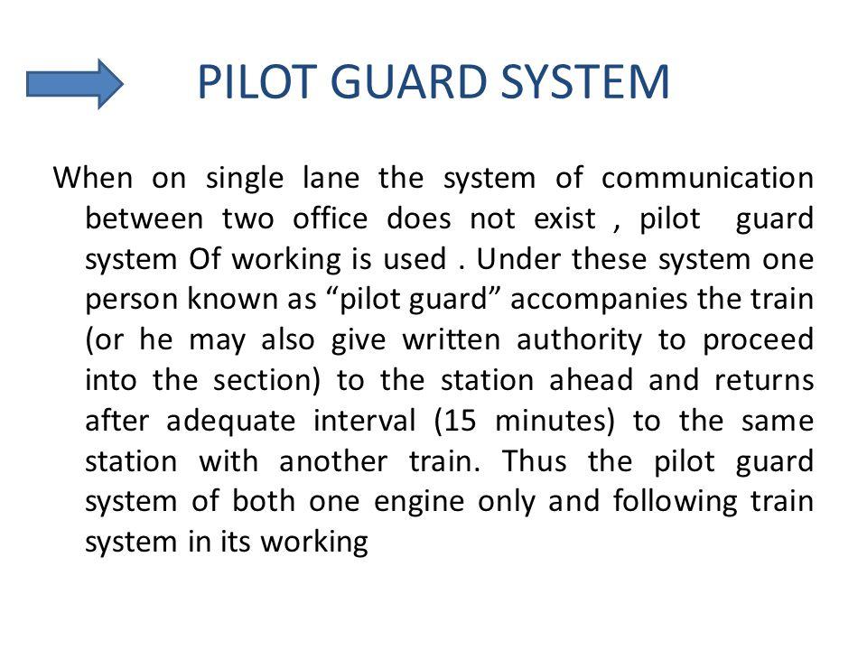 PILOT GUARD SYSTEM