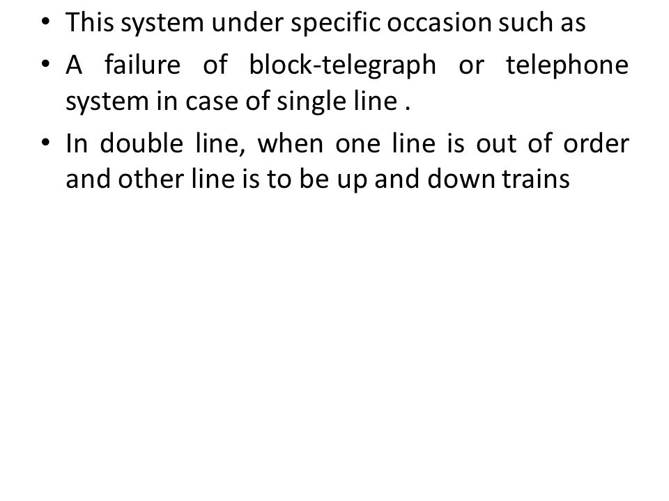 This system under specific occasion such as