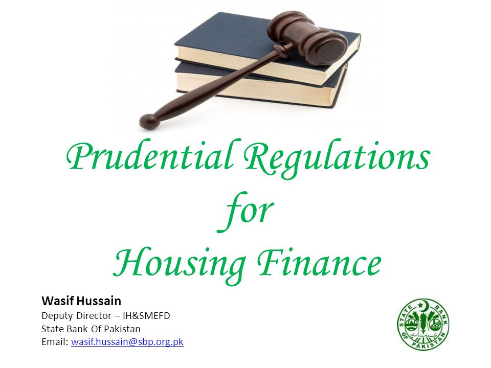 Prudential Regulations for Housing Finance