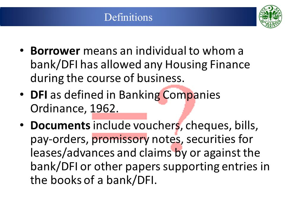DFI as defined in Banking Companies Ordinance, 1962.