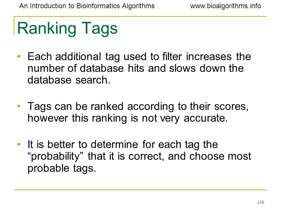 Ranking Tags Each additional tag used to filter increases the number of database hits and slows down the database search.