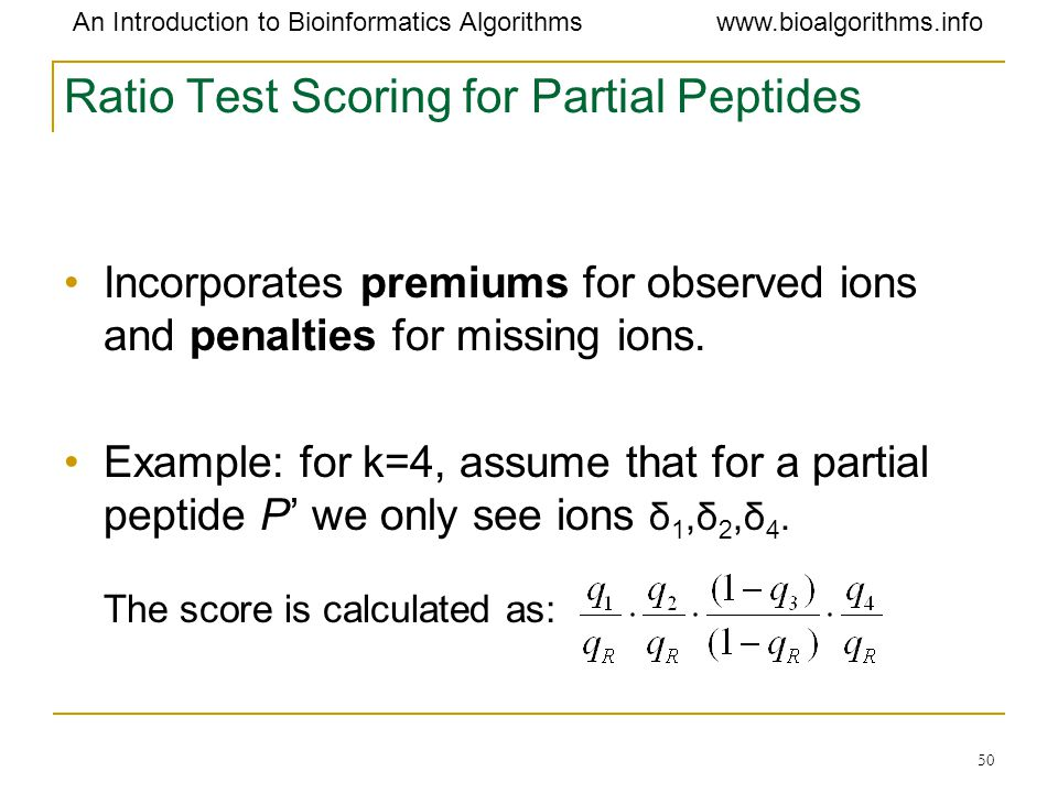 Ratio Test Scoring for Partial Peptides