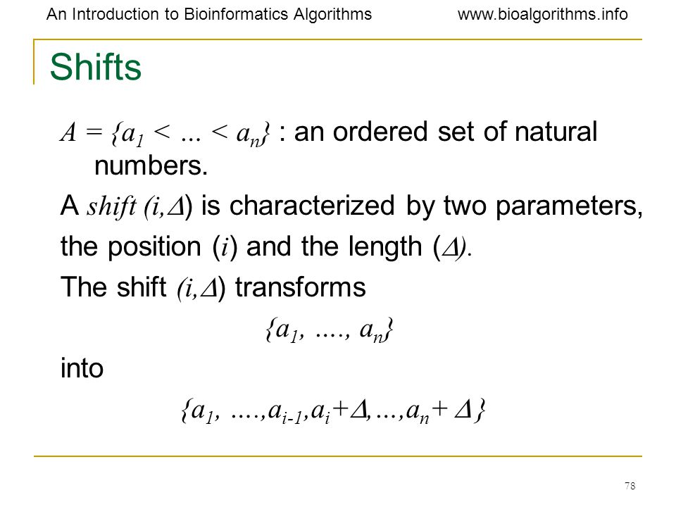 Shifts A = {a1 < … < an} : an ordered set of natural numbers.
