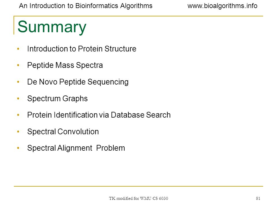 Summary Introduction to Protein Structure Peptide Mass Spectra