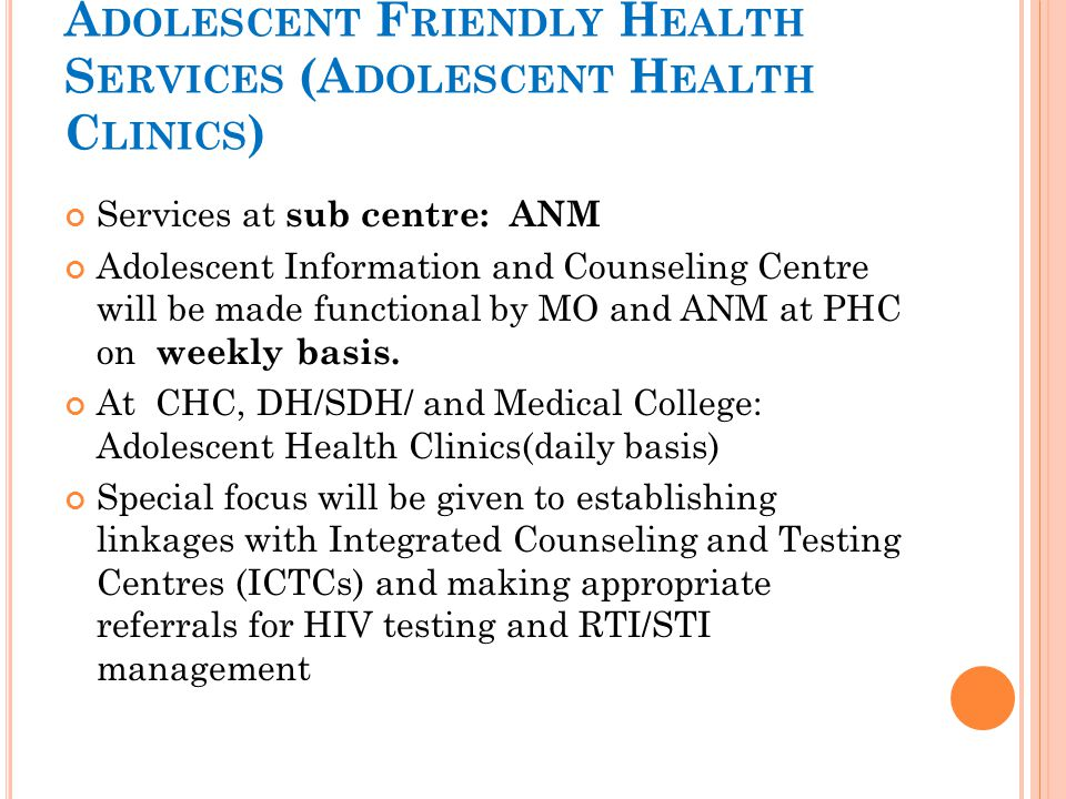 Adolescent Friendly Health Services (Adolescent Health Clinics)