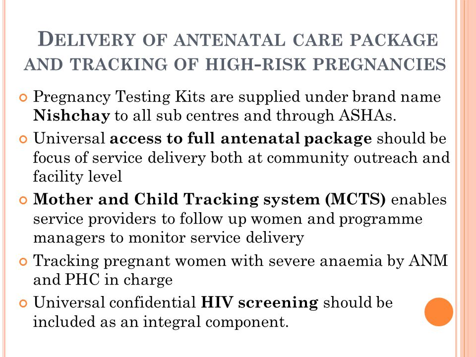 Delivery of antenatal care package and tracking of high-risk pregnancies