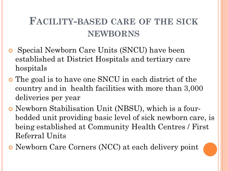 Facility-based care of the sick newborns