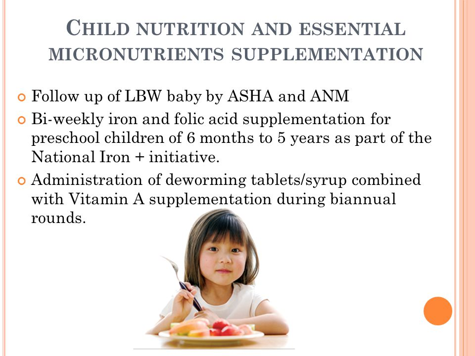Child nutrition and essential micronutrients supplementation