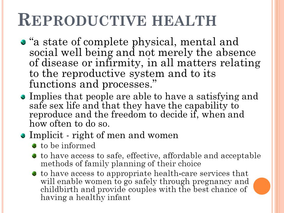 reproductive health law is it good Sexual and reproductive health care  best practices for adolescents and adults this guide sets forth best practices for sexual and reproductive health it focuses on contraceptive care and the prevention,  health law § 2504(3): any person who is pregnant may give effective consent for medical, dental, health and hospital services relating.