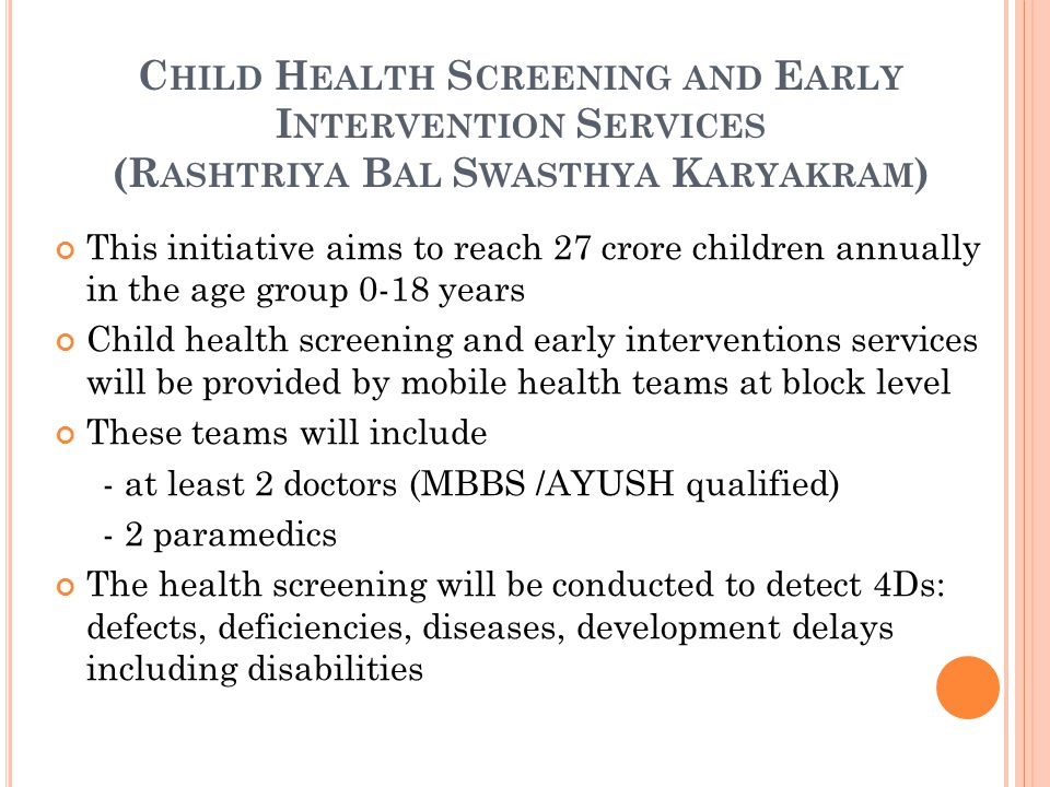 Child Health Screening and Early Intervention Services (Rashtriya Bal Swasthya Karyakram)