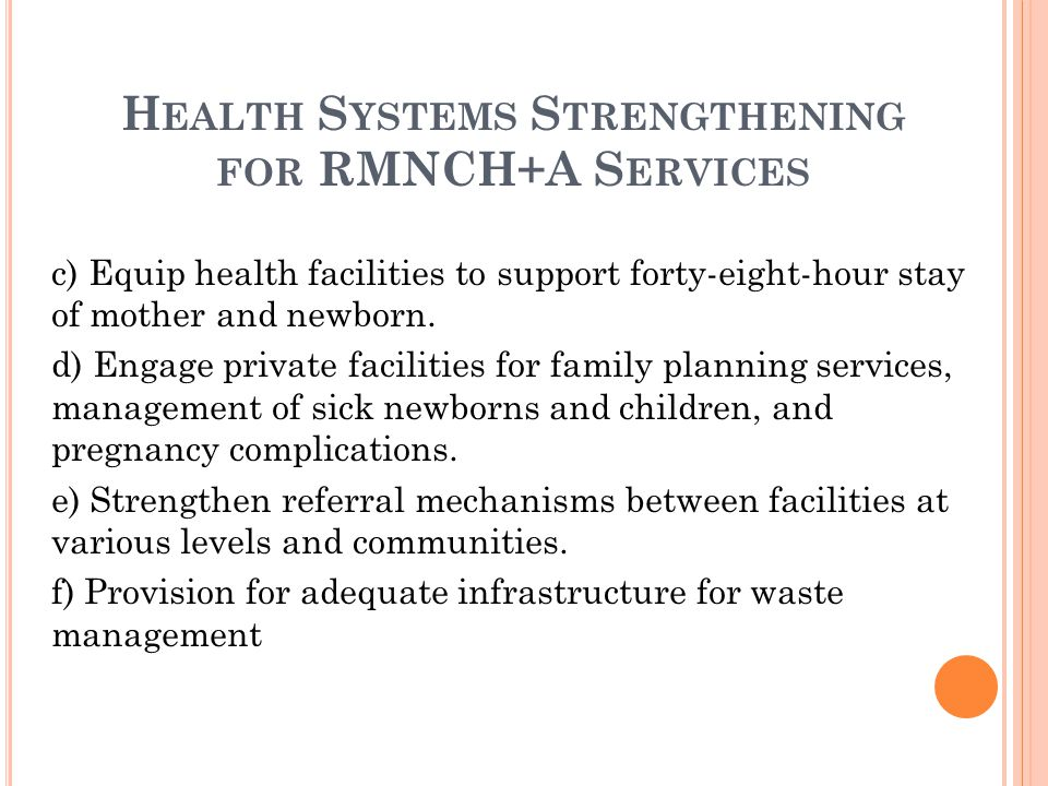 Health Systems Strengthening for RMNCH+A Services