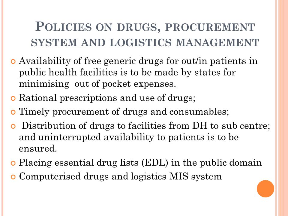 Policies on drugs, procurement system and logistics management