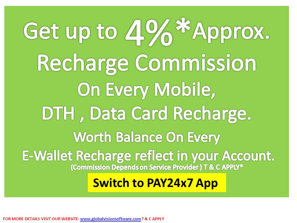 4%* Get up to Approx. Recharge Commission On Every Mobile,